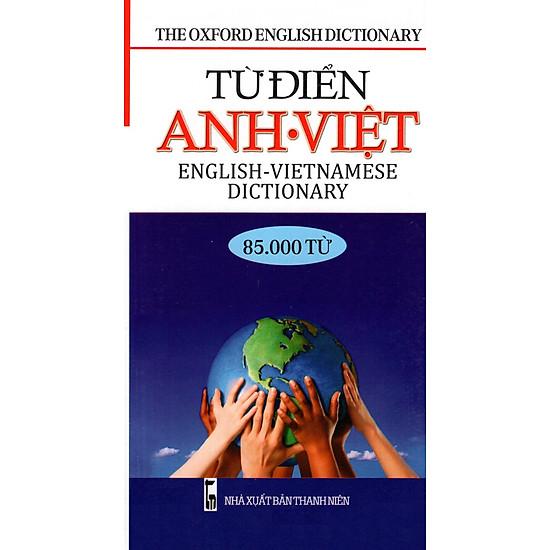 Từ Điển Anh – Việt (85.000 Từ) – Sách Bỏ Túi