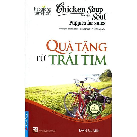 [Download sách] Chicken Soup For The Soul (Tập 14) - Quà Tặng Từ Trái Tim
