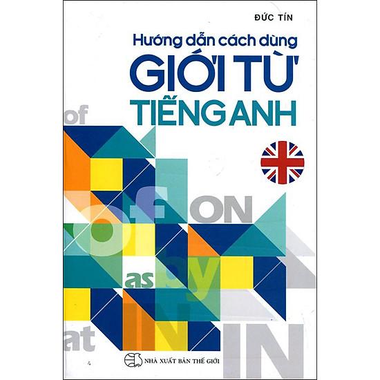 Hướng Dẫn Cách Dùng Giới Từ Tiếng Anh - EBOOK/PDF/PRC/EPUB