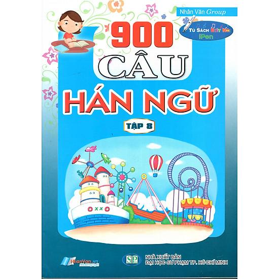 900 Câu Hán Ngữ (Tập 8)