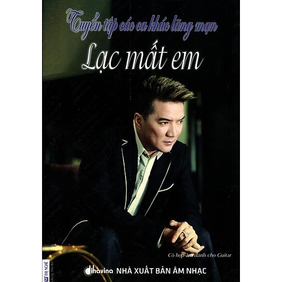 Tuyển Tập Các Ca Khúc Lãng Mạn - Lạc Mất Em (Kèm CD)