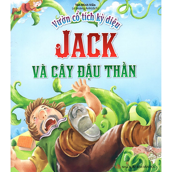 Vườn Cổ Tích Kỳ Diệu - Jack Và Cây Đậu Thần