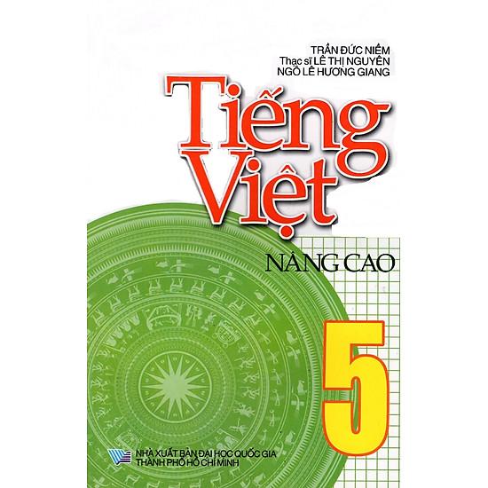 Tiếng Việt Nâng Cao Lớp 5