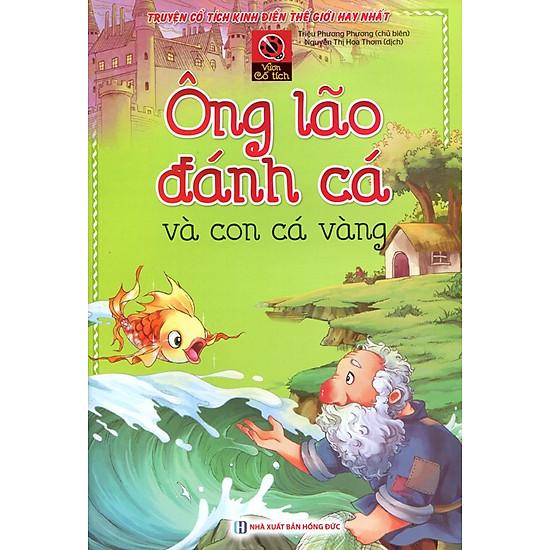 [Download Sách] Vườn Cổ Tích - Ông Lão Đánh Cá Và Con Cá Vàng