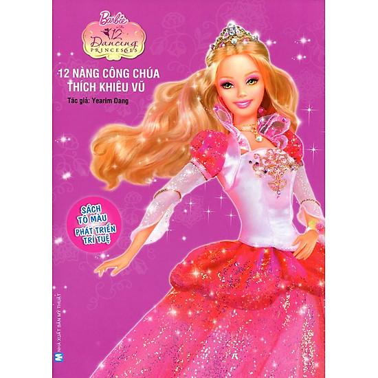 [Download Sách] Barbie - 12 Nàng Công Chúa Thích Khiêu Vũ (Sách Tô Màu)