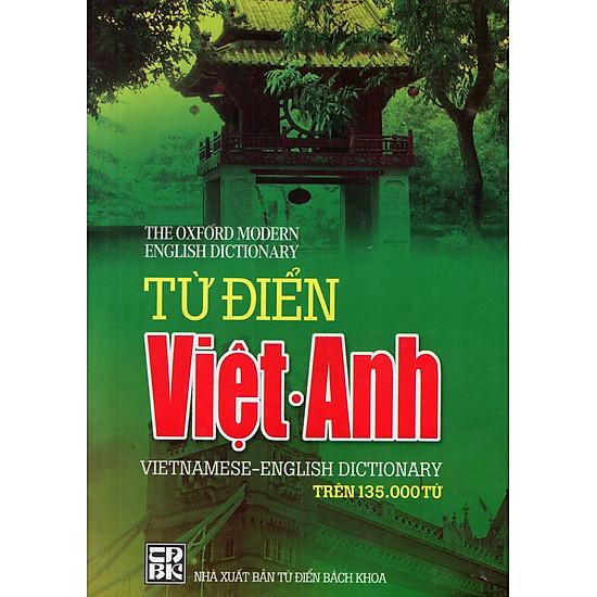 Từ Điển Việt – Anh (Trên 135.000 Từ)