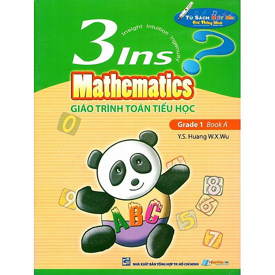 Giáo Trình Toán Tiểu Học - 3Ins Mathematics - Grade 1 Book A