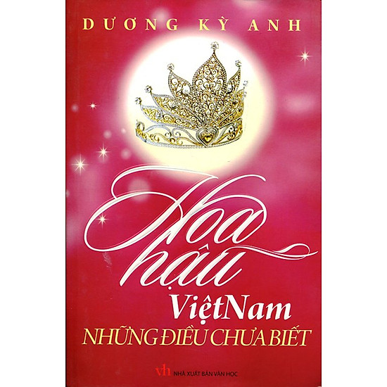 [Download sách] Hoa Hậu Việt Nam Những Điều Chưa Biết (Tập 3)