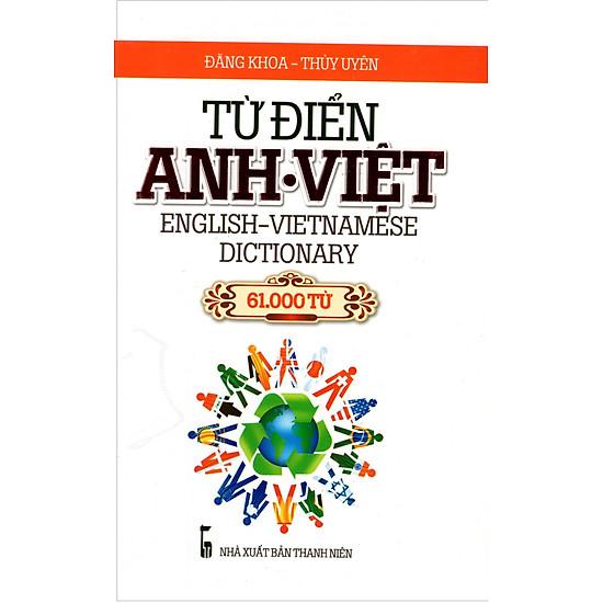 Từ Điển Anh – Việt (61.000 Từ) – Sách Bỏ Túi