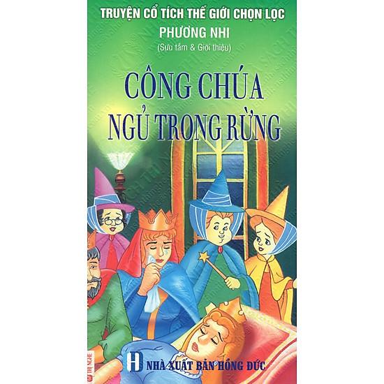 [Download Sách] Truyện Cổ Tích Thế Giới Chọn Lọc: Công Chúa Ngủ Trong Rừng