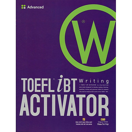 TOEFL iBT Activator Writing Advanced (Kèm CD)