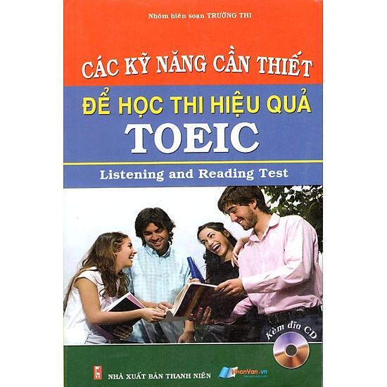 [Download sách] Các Kỹ Năng Cần Thiết Để Học Thi Hiệu Quả TOEIC