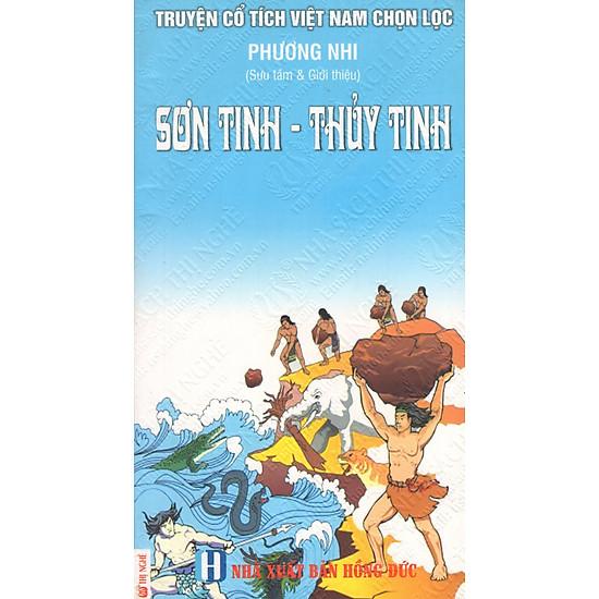 Truyện Cổ Tích Việt Nam Chọn Lọc: Sơn Tinh – Thủy Tinh