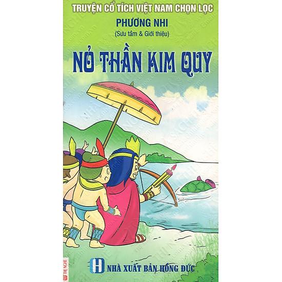 [Download Sách] Truyện Cổ Tích Việt Nam Chọn Lọc: Nỏ Thần Kim Quy