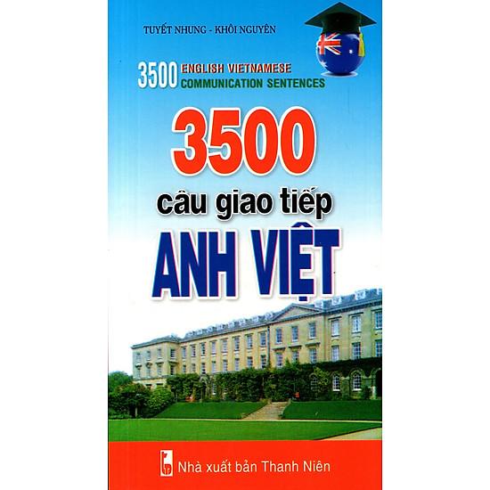 3500 Câu Giao Tiếp Anh – Việt (Kèm CD)