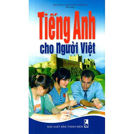 Tiếng Anh Cho Người Việt (Kèm CD)