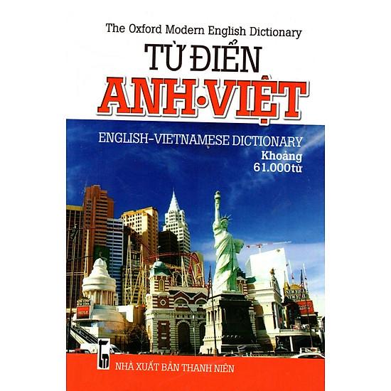 Từ Điển Anh – Việt (Khoảng 61.000 Từ) – Sách Bỏ Túi
