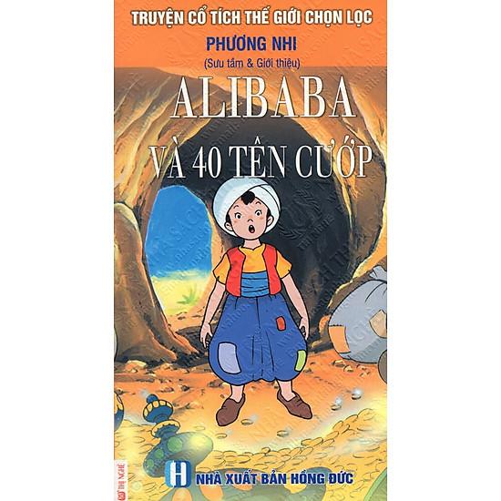 Truyện Cổ Tích Thế Giới Chọn Lọc: Alibaba Và 40 Tên Cướp