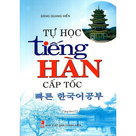 Tự Học Tiếng Hàn Cấp Tốc (Kèm CD)