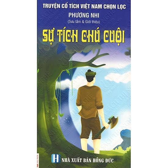 Truyện Cổ Tích Việt Nam Chọn Lọc: Sự Tích Chú Cuội