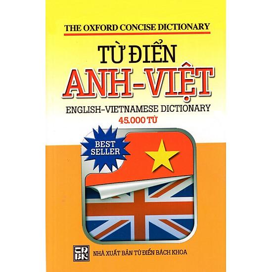 Từ Điển Anh – Việt (45.000 Từ) – Sách Bỏ Túi