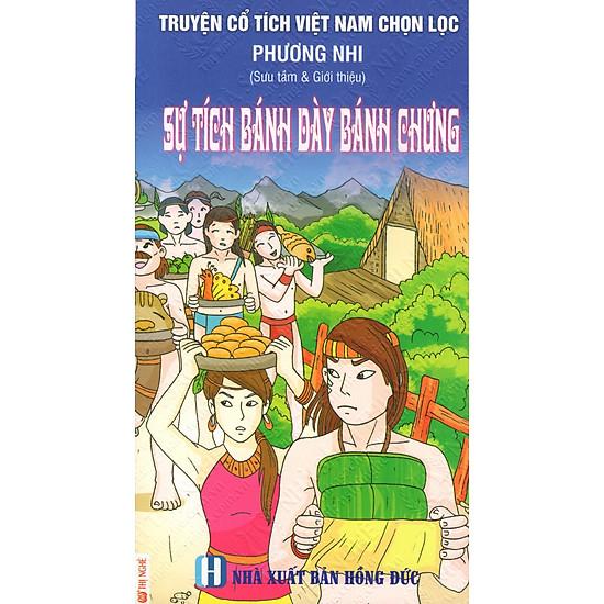 Truyện Cổ Tích Việt Nam Chọn Lọc: Sự Tích Bánh Dày Bánh Chưng