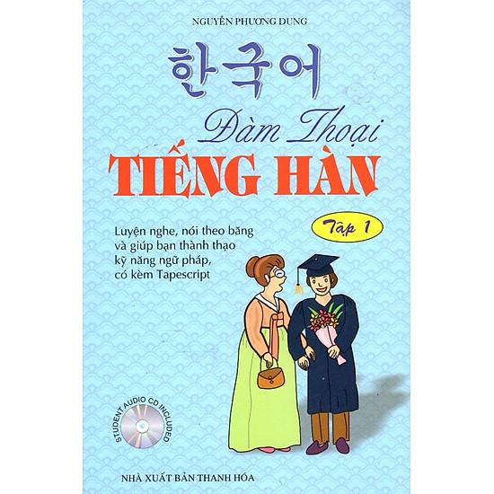 [Download Sách] Đàm Thoại Tiếng Hàn (Tập 1)
