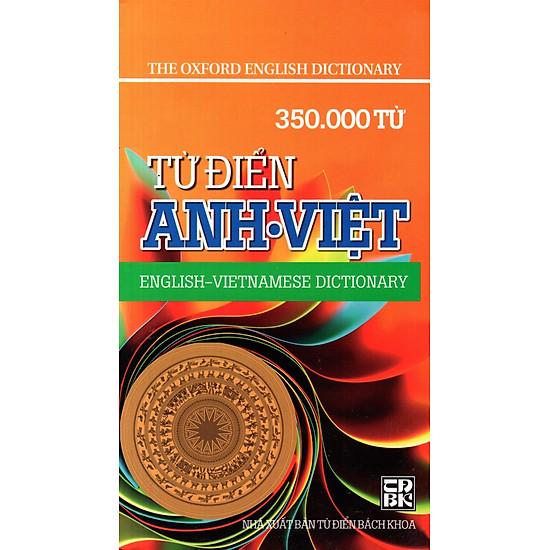 Từ Điển Anh – Việt (350.000 Từ) – Sách Bỏ Túi