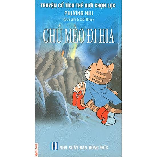 Truyện Cổ Tích Thế Giới Chọn Lọc: Chú Mèo Đi Hia