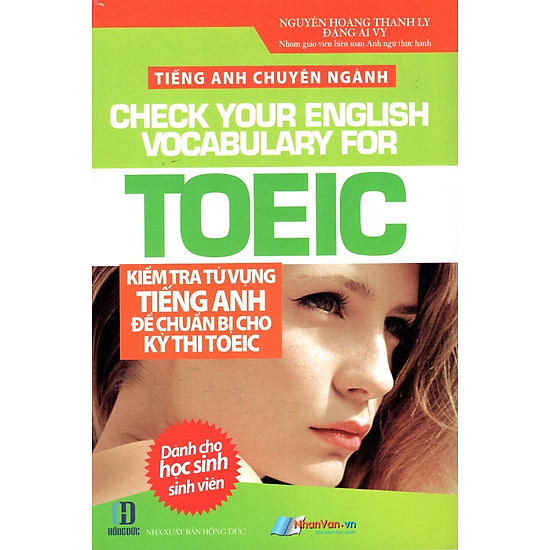 Tiếng Anh Chuyên Ngành - Kiểm Tra Từ Vựng Tiếng Anh Để Chuẩn Bị Cho Kỳ Thi TOEIC