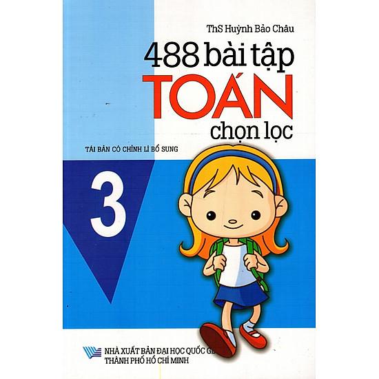 488 Bài Tập Toán Chọn Lọc Lớp 3