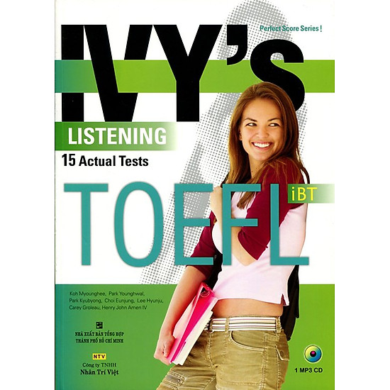 IVY′s Listening 15 Actual Tests TOEFL iBT (Kèm CD)