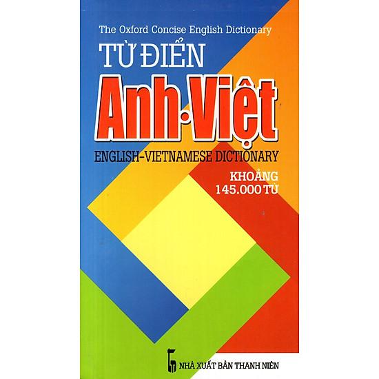 Từ Điển Anh – Việt (Khoảng 145.000 Từ) – Sách Bỏ Túi