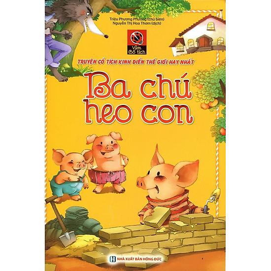 [Download Sách] Vườn Cổ Tích - Ba Chú Heo Con