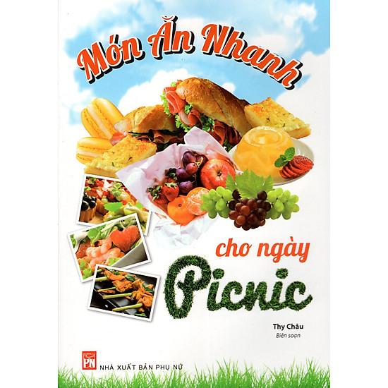 [Download sách] Món Ăn Nhanh Cho Ngày Picnic