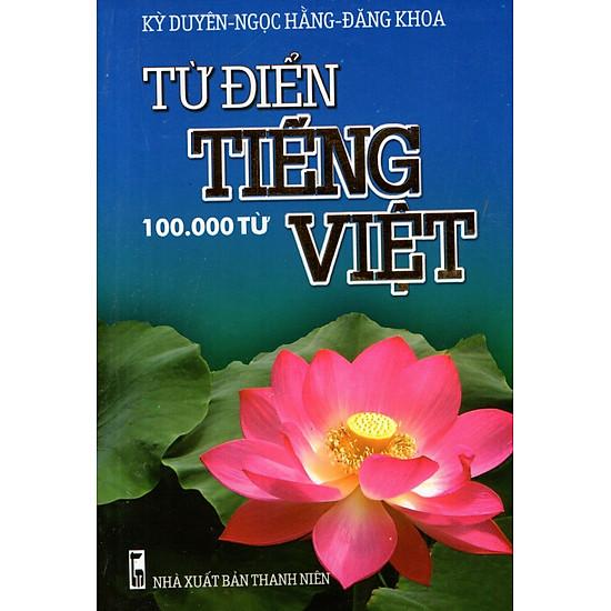 Từ Điển Tiếng Việt (100.000 Từ) - Sách Bỏ Túi