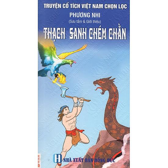 Truyện Cổ Tích Việt Nam Chọn Lọc: Thạch Sanh Chém Chằn