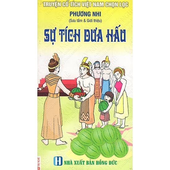 [Download Sách] Truyện Cổ Tích Việt Nam Chọn Lọc: Sự Tích Dưa Hấu