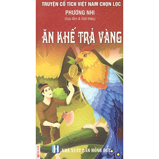 Truyện Cổ Tích Việt Nam Chọn Lọc: Ăn Khế Trả Vàng