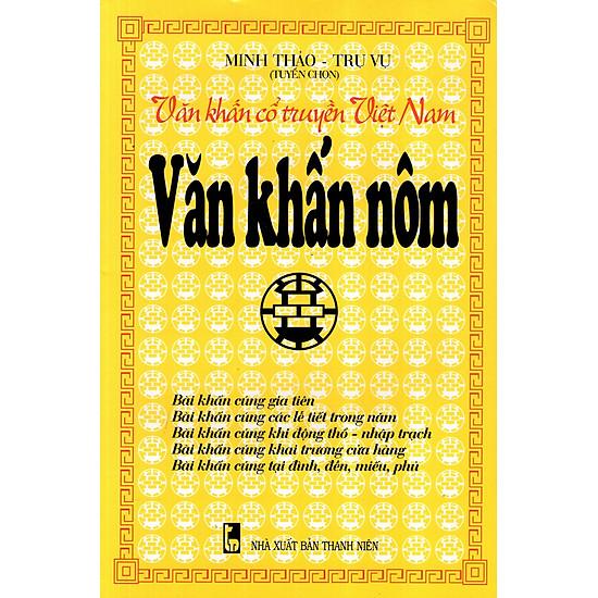 Văn Khấn Cổ Truyền Việt Nam – Văn Khấn Nôm