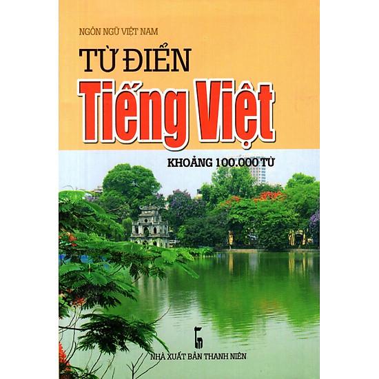 Từ Điển Tiếng Việt (Khoảng 100.000 Từ) (2016) – Sách Bỏ Túi