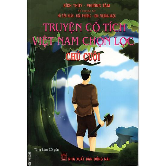 [Download Sách] Truyện Cổ Tích Việt Nam Chọn Lọc - Chú Cuội (Kèm CD)
