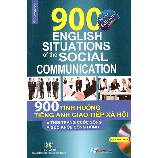 900 Tình Huống Tiếng Anh Giao Tiếp Xã Hội
