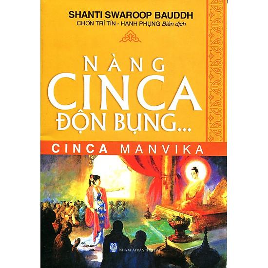 Tủ Sách Phật Giáo - Nàng Cinca Độn Bụng