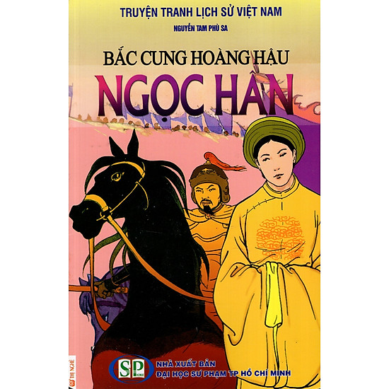 Truyện Tranh Lịch Sử Việt Nam – Bắc Cung Hoàng Hậu Ngọc Hân