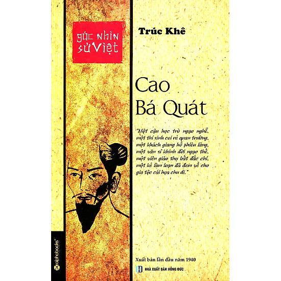 Góc Nhìn Sử Việt - Cao Bá Quát