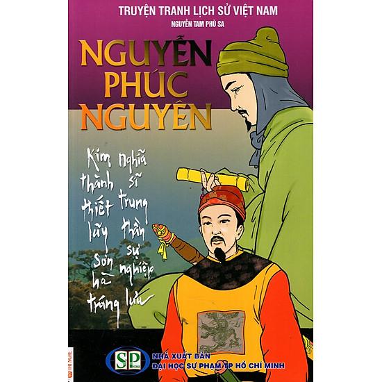 Truyện Tranh Lịch Sử Việt Nam – Chúa Thượng Nguyễn Phúc Nguyên