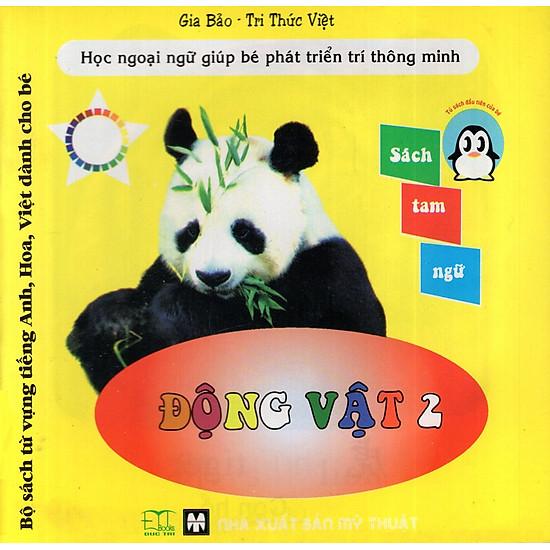 Bộ Sách Từ Vựng Tiếng Anh, Hoa, Việt Dành Cho Bé: Động Vật (Tập 2)