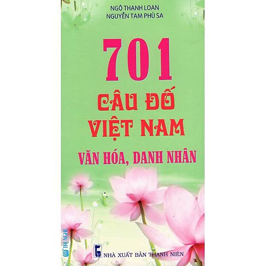 [Download Sách] 701 Câu Đố Việt Nam Văn Hóa, Danh Nhân