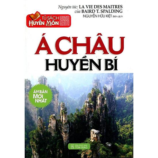 [Download Sách] Tủ Sách Huyền Môn - Á Châu Huyền Bí